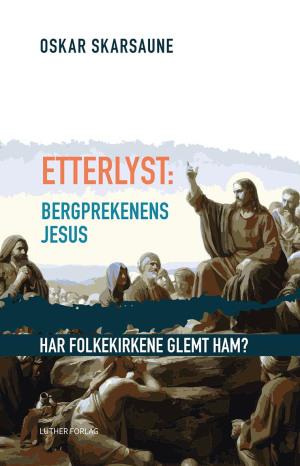 Etterlyst: Bergprekenens Jesus