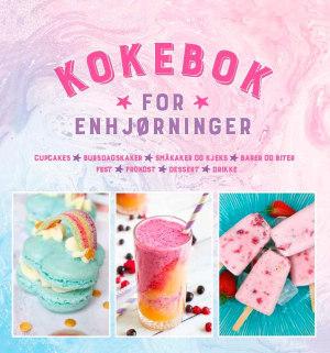 Kokebok for enhjørninger