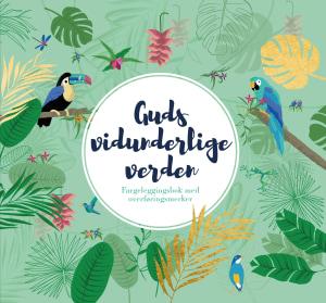 Guds vidunderlige verden. Fargeleggingsbok med overføringsmerker