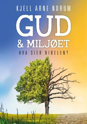 Gud og miljøet