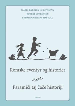 Romske eventyr og historier = Paramici taj cace historiji