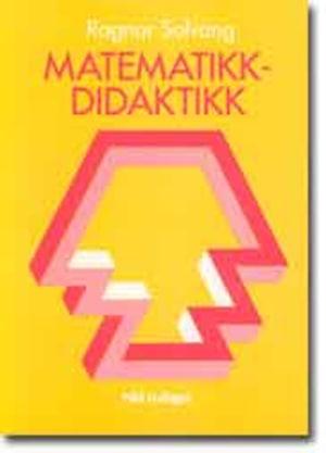 Matematikk = Didaktikk