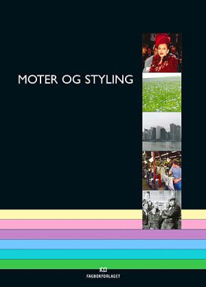 Moter og styling