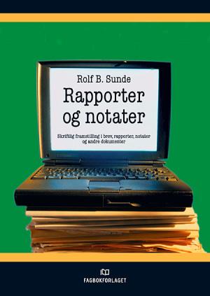 Rapporter og notater