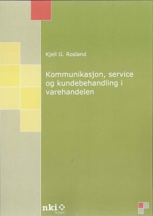 Kommunikasjon, service og kundebehandling