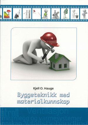 Byggeteknikk med materialkunnskap