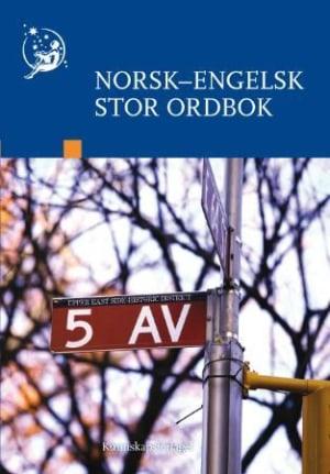 Norsk-engelsk stor ordbok