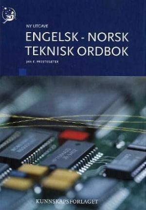 Engelsk-norsk teknisk ordbok