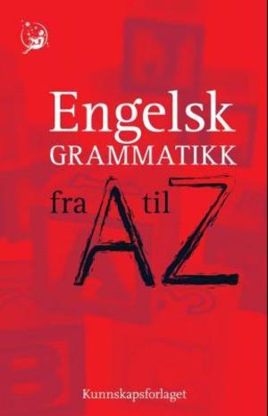 Engelsk grammatikk fra A til Z