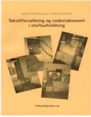 Tekstilforvaltning og vaskeriøkonomi i storhusholdning