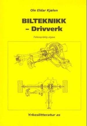 Bilteknikk - drivverk