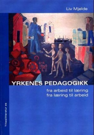 Yrkenes pedagogikk