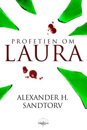 Profetien om Laura