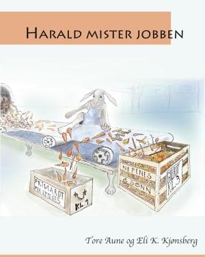 Harald mister jobben