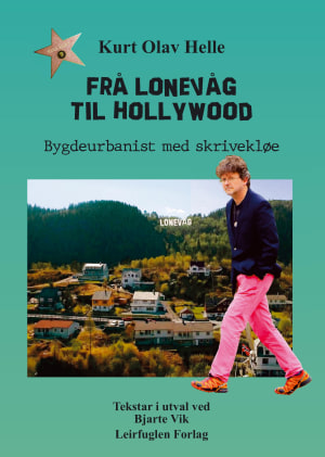 Frå Lonevåg til Hollywood