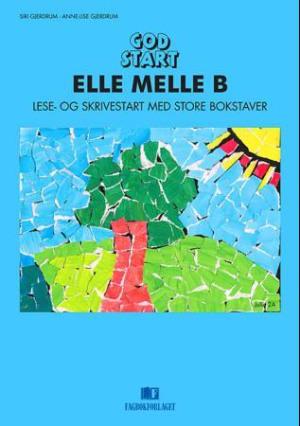 God start - Elle Melle 1B med store bokstaver