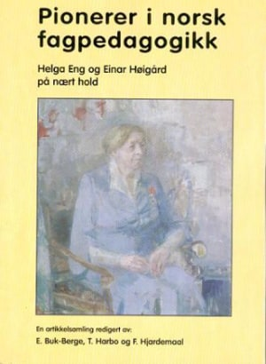 Pionerer i norsk fagpedagogikk