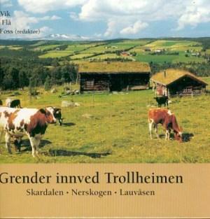 Grender innved Trollheimen