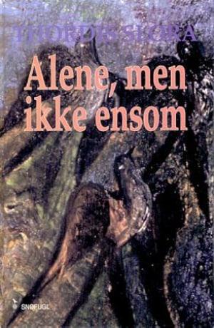 Alene, men ikke ensom