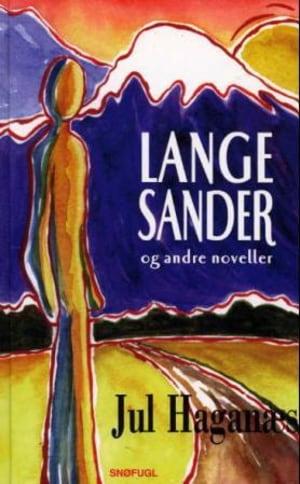 Lange Sander og andre noveller