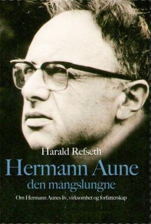 Hermann Aune den mangslungne