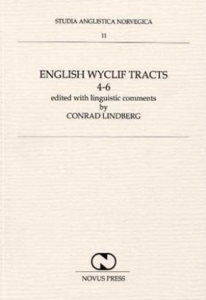 English Wyclif tracts 4-6