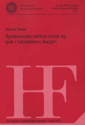 Språkkontakt mellom norsk og tysk i hansatidens Bergen
