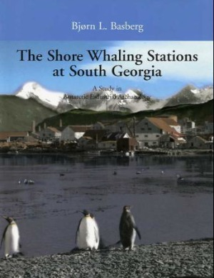 The shore whaling stations at South Georgia