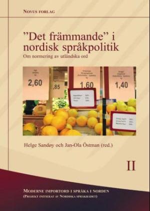 Det främmande i nordisk språkpolitik