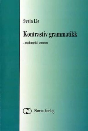 Kontrastiv grammatikk - med norsk i sentrum