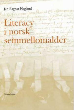 Literacy i norsk seinmellomalder