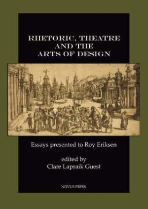 Rhetoric, theatre and the arts of design