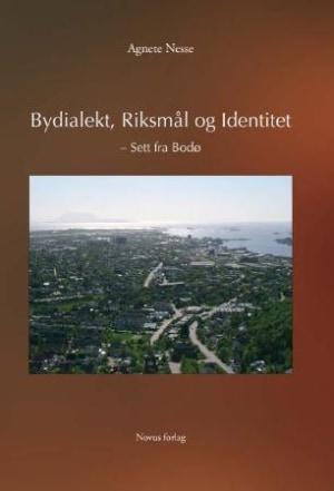 Bydialekt, riksmål og identitet