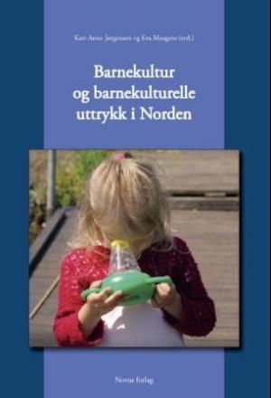Barnekultur og barnekulturelle uttrykk i Norden