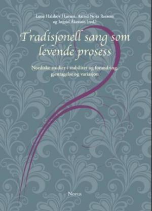 Tradisjonell sang som levende prosess