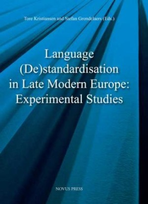 Language (de)standardisation in late modern europe