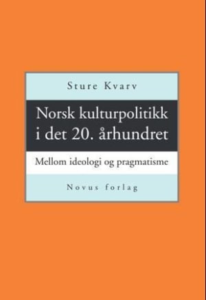 Norsk kulturpolitikk i det 20. århundret