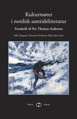 Kulturmøter i nordisk samtidslitteratur