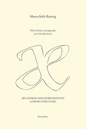 Ars aeterna and other essays on literary structure