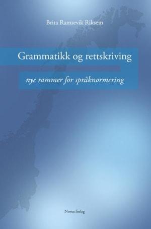 Grammatikk og rettskriving