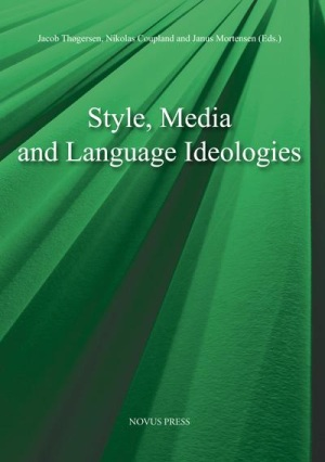 Style, media and language ideologies