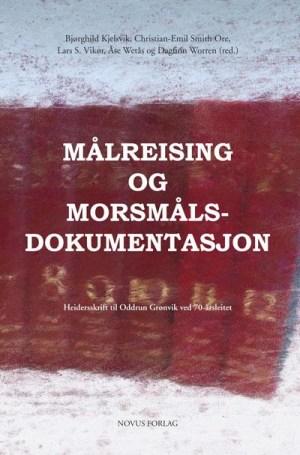Målreising og morsmålsdokumentasjon