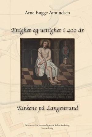 Enighet og uenighet i 400 år