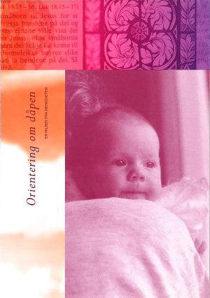 Orientering om dåpen. En hilsen fra menigheten. Bokmål