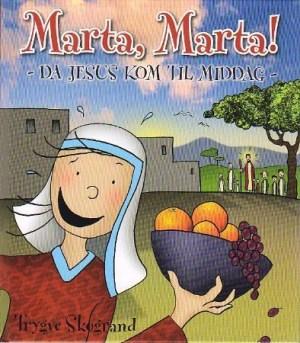 Marta, Marta!