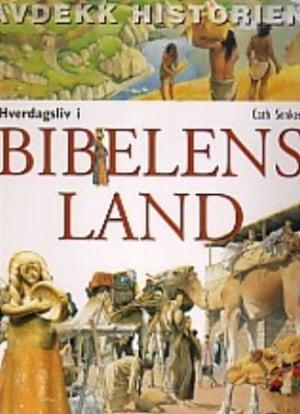 Hverdagsliv i bibelens land