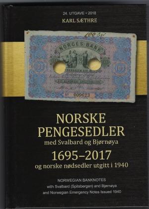 Norske pengesedler 1695-2017 = Norwegian banknotes