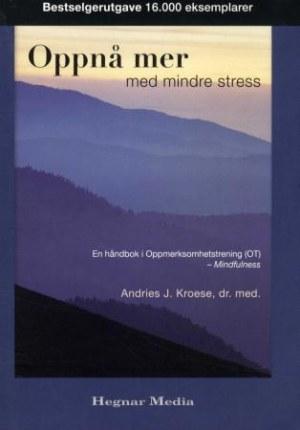 Oppnå mer med mindre stress