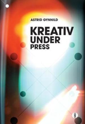 Kreativ under press