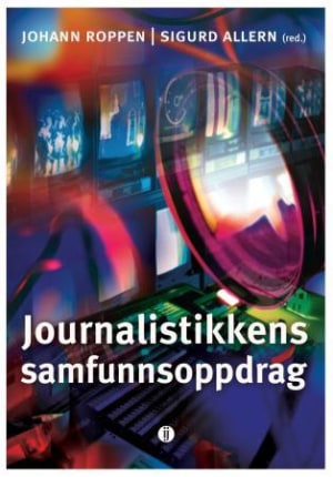 Journalistikkens samfunnsoppdrag